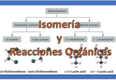 Isomería y Reacciones Orgánicas